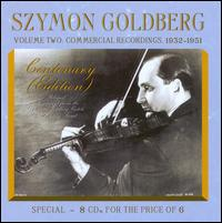 Szymon Goldberg Centenary Edition, Vol. 2: Commercial Recordings 1932-1951 - Albert Harzer (flute); Anthony Pini (cello); Arpad Sandor (piano); Berlin Philharmonic Chamber Orchestra String Quartet;...