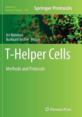 T-Helper Cells: Methods and Protocols - Waisman, Ari (Editor)