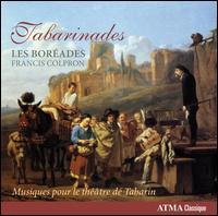 Tabarinades: Musiques pour le Théâtre de Tabarin - Les Boréades de Montréal; Francis Colpron (conductor)