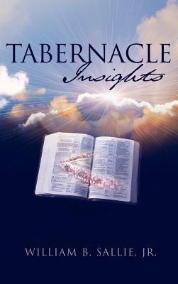 Tabernacle Insights - Sallie, Jr William B
