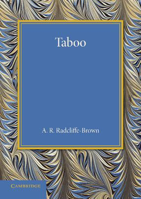 Taboo: The Frazer Lecture 1939 - Radcliffe-Brown, A. R.