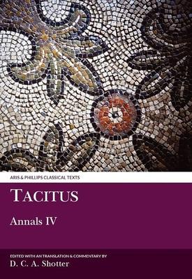 Tacitus: Annals IV - Shotter, David C a
