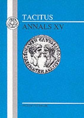 Tacitus: Annals XV - Miller, Norma, and Tacitus