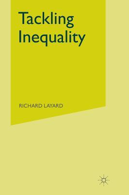 Tackling Inequality - Layard, Richard
