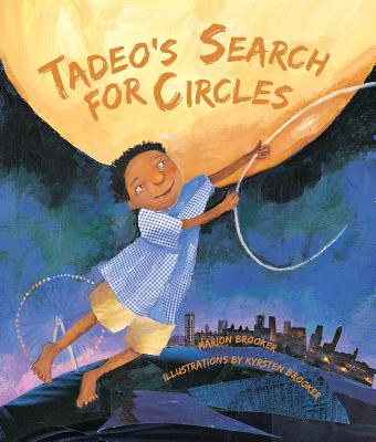 Tadeo's Search for Circles - Brooker, Marion