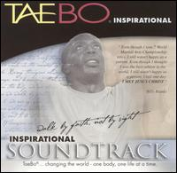 Tae Bo Inspirational: Walk By Faith..Not By Sight - Original Soundtrack