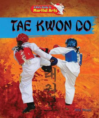 Tae Kwon Do - Wood, Alix
