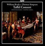Taffel Consort: Instrumental Works by Thomas Simpson & William Brade