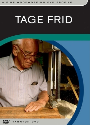 Tage Frid: A Fine Woodworking Profile - Frid, Tage