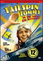 Tailspin Tommy and the Great Air Mystery - Ray Taylor