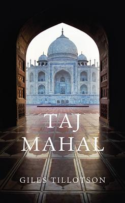 Taj Mahal - Tillotson, Giles