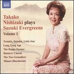 Takako Nishizaki Plays Suzuki Evergreens, Vol. 1