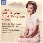 Takako Nishizaki Plays Suzuki Evergreens, Vol. 5
