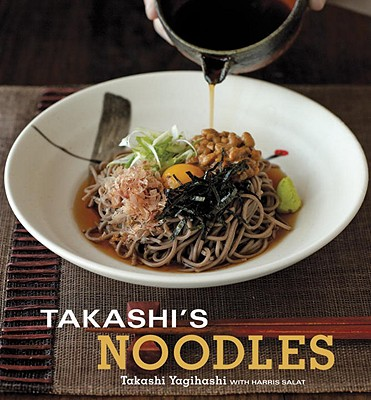 Takashi's Noodles - Yagihashi, Takashi, and Salat, Harris