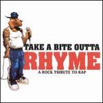 Take a Bite Outta Rhyme: A Rock Tribute to Rap [Clean]
