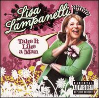 Take It Like a Man - Lisa Lampanelli