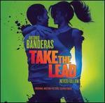 Take the Lead [Original Soundtrack]