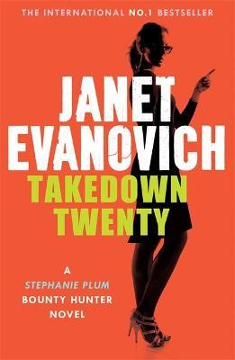 Takedown Twenty - Evanovich, Janet