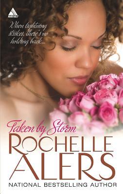 Taken by Storm - Alers, Rochelle