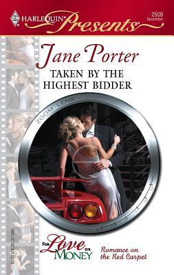 Taken by the Highest Bidder - Porter, Jane