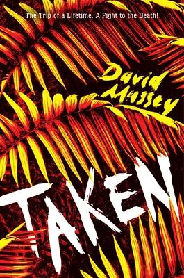 Taken - Massey, David