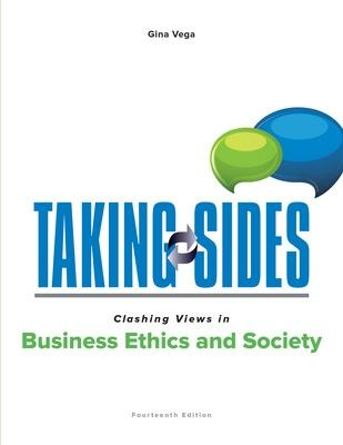 Taking Sides: Clashing Views in Business Ethics and Society - Vega, Gina