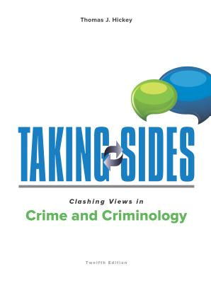 Taking Sides: Clashing Views in Crime and Criminology - Hickey, Thomas