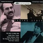 Taking Stock: The Music Of David Stock