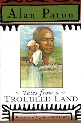 Tales from a Troubled Land - Paton, Alan