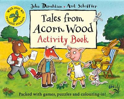 Tales From Acorn Wood Activity Book - Donaldson, Julia