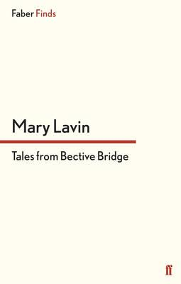 Tales From Bective Bridge - Lavin, Mary