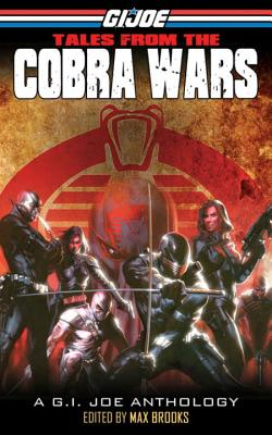 Tales from the Cobra Wars - Brooks, Max, and Dixon, Chuck, and Forbeck, Matt