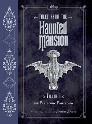 Tales from the Haunted Mansion: Volume I: The Fearsome Foursome - Arcane, Amicus