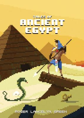 Tales of Ancient Egypt - Green, Roger Lancelyn