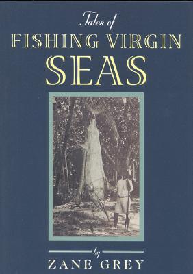 Tales of Fishing Virgin Sea - Grey, Zane