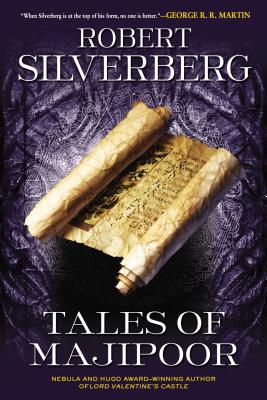 Tales of Majipoor - Silverberg, Robert K
