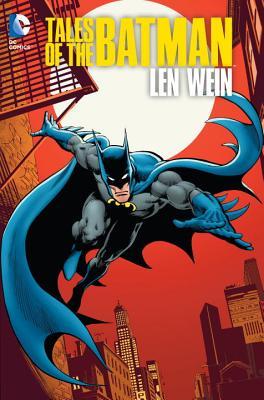 Tales of the Batman: Len Wein HC - Wein, Len, and Aparo, Jim