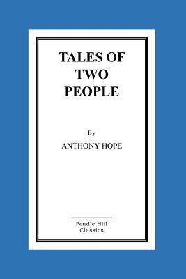 Tales of Two People - Hope, Anthony