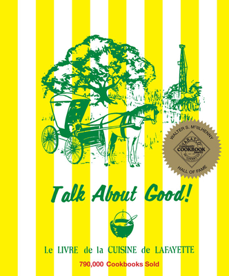 Talk about Good! - Junior League of Lafayette