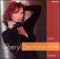 Talk of the Town - Cheryl Bentyne