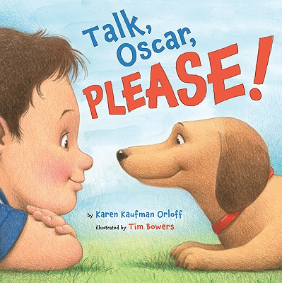 Talk, Oscar, Please! - Orloff, Karen Kaufman