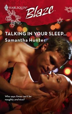 Talking in Your Sleep... - Hunter, Samantha