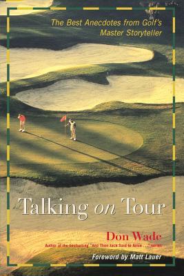 Talking on Tour PB - Wade, Don