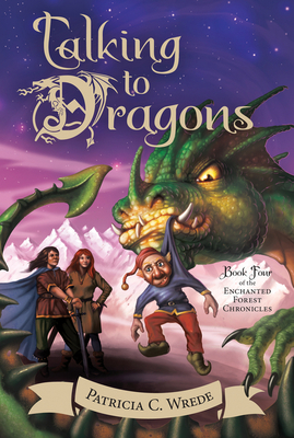 Talking to Dragons - Wrede, Patricia C