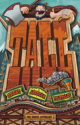 Tall: Great American Folktales - Peters, Stephanie True, and Powell, Martin, and Tulien, Sean
