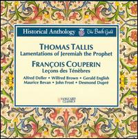 Tallis: The Lamentations of Jeremiah the Prophet; Couperin: Lecons des Ténèbres - Alfred Deller (tenor); Desmond Dupre (viola da gamba); Gerald English (tenor); Harry Gabb (organ); John Frost (bass);...