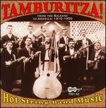 Tamburitza! Hot String Band Music