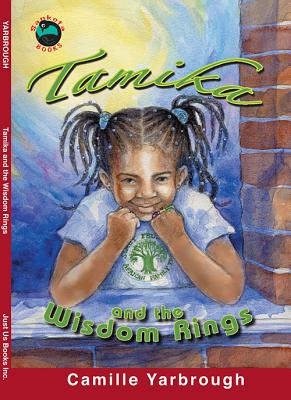 Tamika and the Wisdom Rings - Yarbrough, Camille