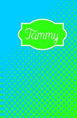 Tammy: Personalized Name Journal - My Personal Journals