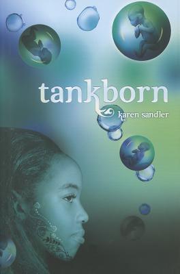 Tankborn - Sandler, Karen